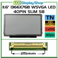 "11.6"" 1366x768 HD LED 40pin Slim SB"