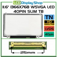 "11.6"" 1366x768 HD LED 40pin Slim TB"
