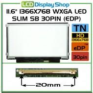 "11.6"" 1366x768 HD LED Slim SB 30pin (eDP)"