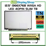"12.5"" 1366x768 WXGA HD LED 40pin Slim TB"