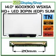 "14.0"" 1600x900 WSXGA HD+ LED 30pin (eDP) Slim"