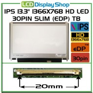 "IPS 13.3"" 1366x768 HD LED 30pin Slim (eDP) TB"